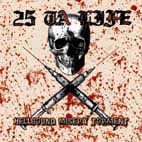 25 Ta Life - Hellbound, misery, torment (chronique)