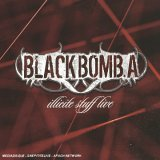Black bomb A - Illicite stuff live DVD (chronique)