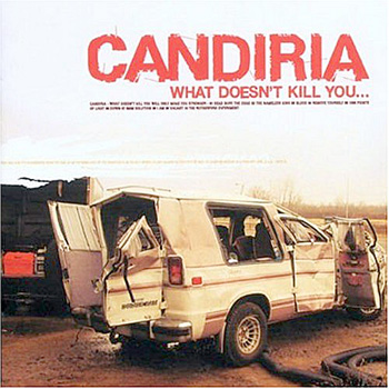 Candiria - What doesn't kill you (chronique)