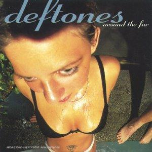 Deftones - Around the Fur (chronique)