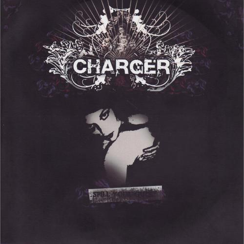 Charger - Spill Your Guts
