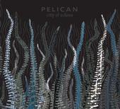 PELICAN - City of Echoes (chronique)