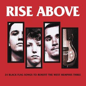 Black Flag - Rise Above : 24 Black Flag Songs to Benefit the West Memphis Three (chronique)