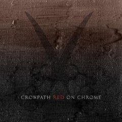 CROWPATH - Red On Chrome (chronique)