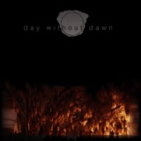 Day without dawn - Day without dawn