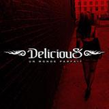 Delicious - Un Monde Parfait