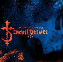 DevilDriver - The fury of our maker's hand