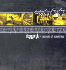 Doggystyle - Moments of awakening