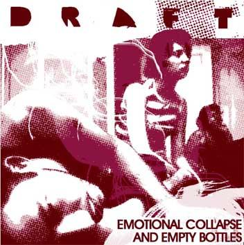 Draft - Emotional collapse and empty bottles (chronique)