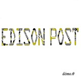 Edison post - Démo.0