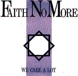 Faith No More - We care a lot (chronique)