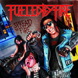 Fuelded By Fire - Spread the fire
