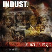 Indust - On Evil's Right