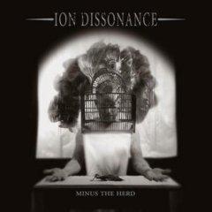 ION DISSONANCE - Minus the Herd