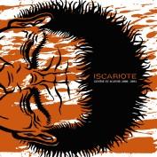 Iscariote - Genèse et agonie: 2000-2004