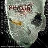 chronique Killswitch Engage - As Daylight Dies