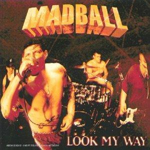 Madball - Look My Way
