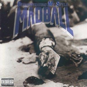 chronique Madball - Demonstrating my style