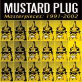Mustard plug - Masterpieces: 1991-2002