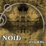 chronique Noïd - High & do[w]n
