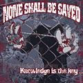 No Shall Be Saved - Knowledge is The Key (chronique)