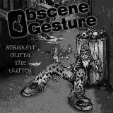 Obscene gesture - Straight outta the gutter (demo)