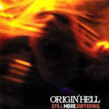 Origin'hell - Still more suffering