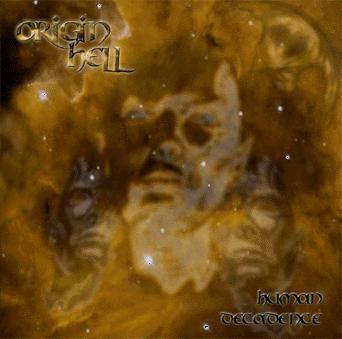 Origin Hell - Human Decadence