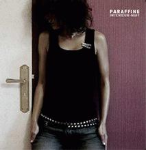 Paraffine - Intérieur nuit