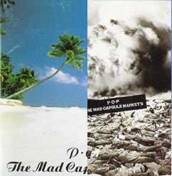 The Mad Capsule Market - P.O.P