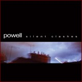 Powell - Silent Clashes (chronique)