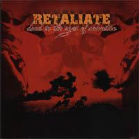 Retaliate - Dead in the eyes of salvation