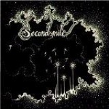 Secondsmile - Walk into the light and reach for the sky