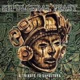 Sepulchral feast - Tribute to Sepultura