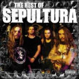 chronique Sepultura - The Besf of