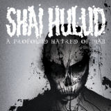 Shai hulud - A profound hatred of man (réédition)