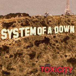 chronique System of a down - Toxicity