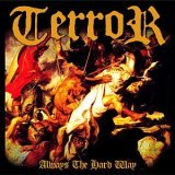 Terror - Always the hard way (chronique)