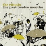 The rituals - The past twelve months