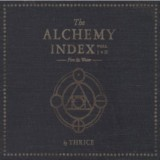 Thrice - The Alchemy Index Volume I & II (chronique)