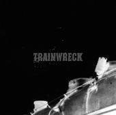 Trainwreck - s/t