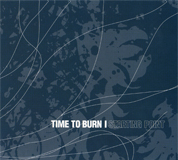 chronique Time to burn - Starting point