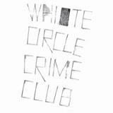 White Circle Crime Club - A Present Perfect