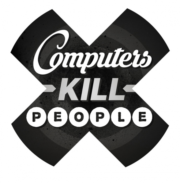 Computers Kill People (Interview)