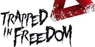 Trapped In Freedom - juillet 2014