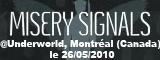 Misery Signals + Structures - Underworld / Montreal - le 26/05/2010
