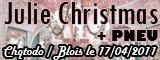Julie Christmas + Pneu - Le Chatodo / Blois (41) - le 17/04/2011 (Report)