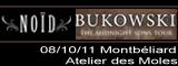 Bukowski + Noïd - Atelier des Môles / Montbéliard - le 08/10/2011