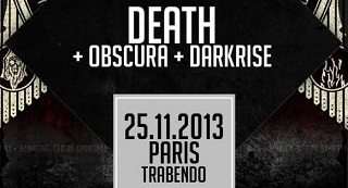 Death + Obscura + Darkrise - Trabendo / Paris - le 25/11/2013 (Report)