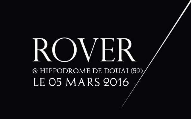 Rover - Hippodrome  / Douai (59) - le 05/03/2016 (Report)